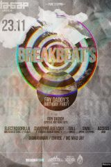 BREAKBEATS|FRY DADDYS BIRTHDAY